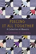 Piecing It All Together eBook