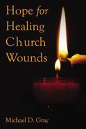 Hope For Healing Church Wounds eBook