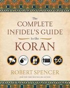 The Complete Infidel's Guide to the Koran eBook