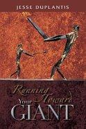 Running Toward Your Giant eBook