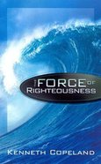 Force of Righteousness eBook