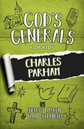 Charles Parham (#06 in God's Generals For Kids Series) Paperback