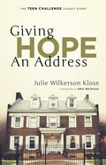 Giving Hope An Address: The Teen Challenge Legacy Story Paperback