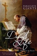 The Complete Introduction to the Devout Life (Paraclete Giants Series) Paperback