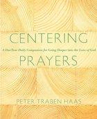 Centering Prayers Paperback