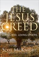 The Jesus Creed Paperback