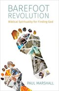 Barefoot Revolution: Biblical Spirituality For Finding God Paperback