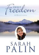 Sweet Freedom: A Devotional Hardback