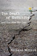 The Death of Humanity eBook