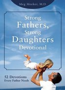 Strong Fathers, Strong Daughters Devotional eBook