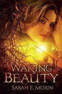Waking Beauty Paperback