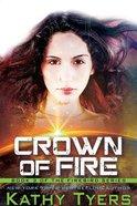 Crown of Fire (#03 in Firebird Series) Paperback