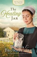 The Healing Jar (#03 in The Prayer Jars Series) Paperback