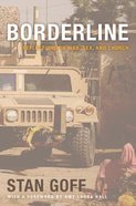 Borderline: Reflections on War, Sex, and Church Paperback