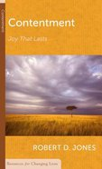 Contentment: Joy That Lasts (Resources For Changing Lives Series) Booklet