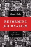 Reforming Journalism Paperback