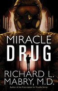 Miracle Drug Paperback