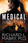 Medical Judgment Paperback