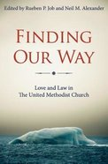 Finding Our Way Paperback