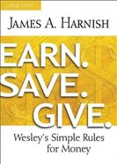Earn. Save. Give. (Large Print) Paperback