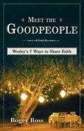 Meet the Goodpeople Paperback