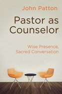 Pastor as Counselor Paperback