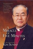 A Miracle of Five Minutes Paperback