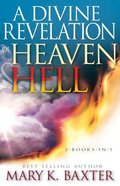 A Divine Revelation of Heaven & Hell Paperback