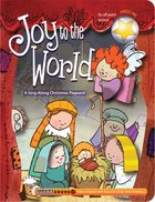 Joy to the World (A Christmas Carol Book Series) Board Book