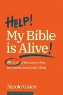 Help! My Bible is Alive! eBook