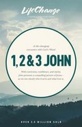 1, 2 & 3 John (Lifechange Study Series) eBook