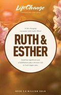 Ruth & Esther (Lifechange Study Series) eBook