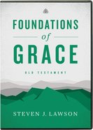 Foundations of Grace: Old Testament (14 Messages, 23 Minutes Each) (2 Dvds) DVD