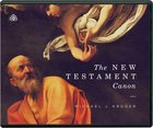 The New Testament Canon (Cd Six 23-minute Messages) CD