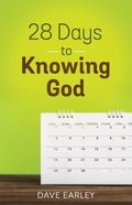 28 Days to Knowing God (4 Week Study) Paperback
