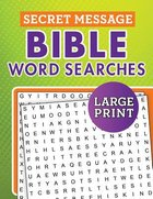 Secret Message Bible Word Searches Large Print Paperback