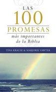 100 Promesas Mas Importantes De La Biblia, Las Paperback