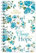 2020 17-Month Diary/Planner: Choose Hope Spiral