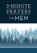 3-Minute Prayers For Men (3 Minute Devotions Series) Paperback