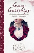 Cameo Courtships: 4 Stories of Women Whose Lives Are Touched By a Legendary Gift Paperback