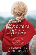 The Express Bride (Daughters Of The Mayflower Series) Paperback