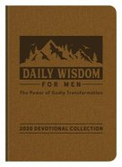 Daily Wisdom For Men 2020 Devotional Collection: The Power of Godly Transformation Paperback