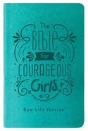 Nlv Bible For Courageous Girls Teal (New Life Version)