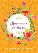 Susurros De Aliento: Pensamientos Diarios Para La Mujer Paperback