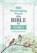 365 Encouraging Verses of the Bible For Women: A Daily Devotional Paperback
