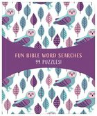 Fun Bible Word Searches: 99 Puzzles! Paperback