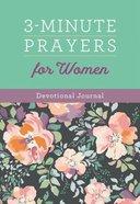 3-Minute Prayers For Women Devotional Journal Spiral