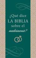 Qu Dice La Biblia Sobre El Matrimonio? eBook
