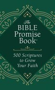 The Bible Promise Book: 500 Scriptures to Grow Your Faith Paperback
