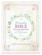 Everyday Bible Encouragement For Women: A Daily Devotional Journal Flexi Back